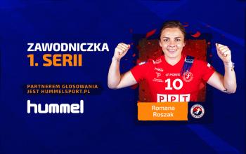 Romana Roszak najlepszą zawodniczką 1. serii PGNiG Superligi Kobiet