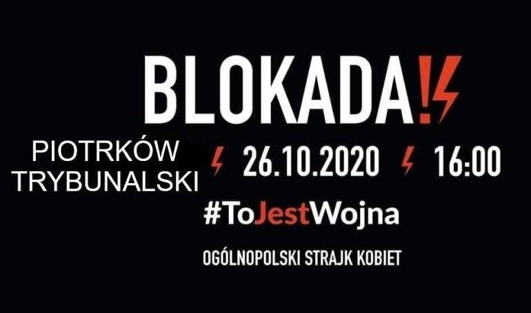 Dziś blokada Piotrkowa!